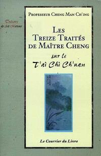 Les treize traités sur le t'ai chi ch'uan