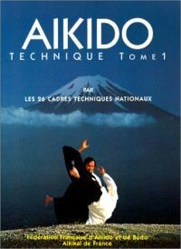 Aïkido : technique. Volume 1