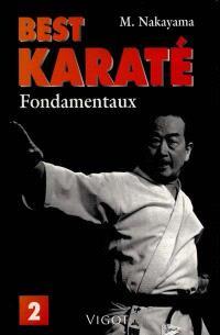 Best karaté. Volume 1, Fondamentaux