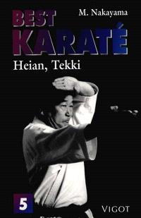 Best karaté. Volume 5, Heian, Tekki