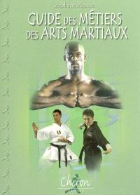 Guide des métiers des arts martiaux
