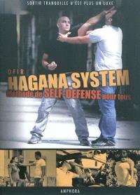 Hagana system, méthode de self-défense pour tous : sortir tranquille n'est plus un luxe