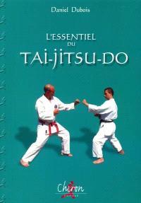 L'essentiel du tai-jitsu-do