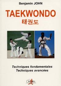 Taekwondo : techniques fondamentales et techniques avancées