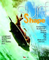 Surf & shape : comprendre sa planche