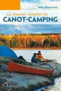 Le manuel complet du canot-camping