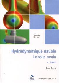 Hydrodynamique navale : le sous-marin