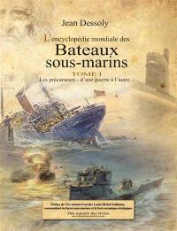 L'encyclopédie mondiale des bateaux sous-marins