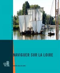 Naviguer sur la Loire : Centre-Val de Loire
