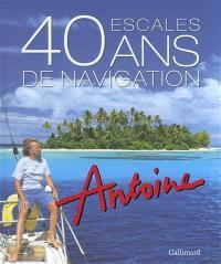40 ans de navigation, 40 escales