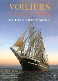 Voiliers d'exception : la tradition marine