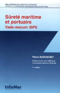 Sûreté maritime et portuaire : vade-mecum thématique ISPS