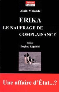 Erika : le naufrage de complaisance