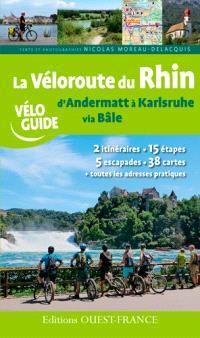 La véloroute du Rhin : d'Andermatt à Karlsruhe via Bâle