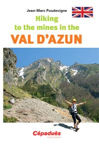 Hiking to the mines in the Val-d'Azun
