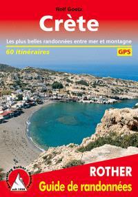 Crète : les plus belles randonnées entre mer et montagne : 60 itinéraires