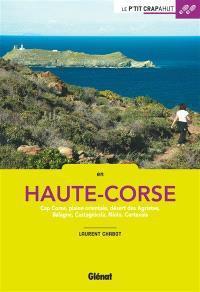 En Haute-Corse : cap Corse, plaine orientale, désert des Agriates, Balagne, Castagniccia, Niolo, Cortenais