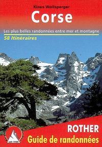 Randonnées en Corse : 58 des plus belles randonnées pédestres le long des côtes et à travers les montagnes de l'île de Beauté