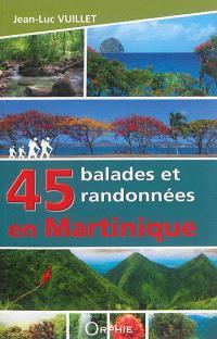 45 balades et randonnées en Martinique