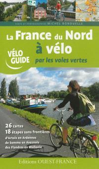 La France du Nord à vélo par les voies vertes