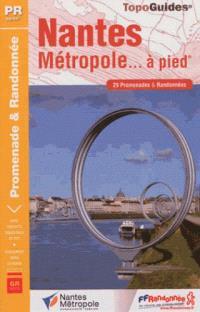 Nantes Métropole... à pied : 29 promenades & randonnées