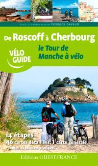 De Roscoff à Cherbourg : le tour de Manche à vélo