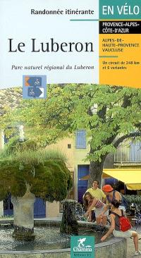 Le Luberon : Parc naturel régional du Luberon : un circuit de 248 km et 6 variantes