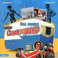 Nos années camping