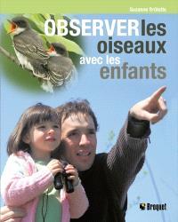 Observer les oiseaux avec les enfants
