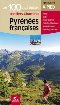 Pyrénées françaises : Ariège, Aude, Haute-Garonne, Pyrénées-Atlantiques, Hautes-Pyrénées, Pyrénées-Orientales