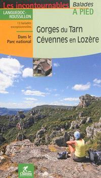 Gorges du Tarn, Cévennes en Lozère : Languedoc-Rousillon : 13 balades exceptionnelles dans le Parc national