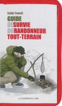 Guide de survie du randonneur tout-terrain