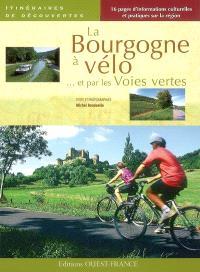 La Bourgogne à vélo par les voies vertes