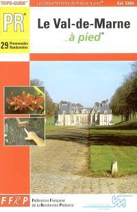 Le Val-de-Marne à pied