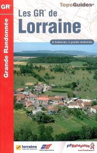 Les GR de Lorraine : 8 itinéraires de grande randonnée