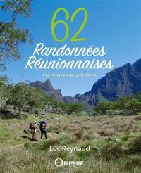62 randonnées réunionnaises : en fiches individuelles
