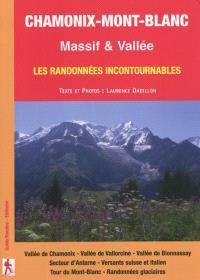 Chamonix-Mont-Blanc : massif & vallée : les randonnées incontournables