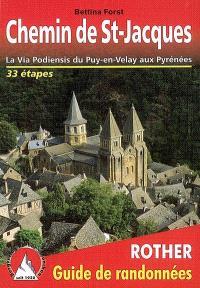 Chemin de Saint-Jacques : la via Podiensis du Puy-en-Velay aux Pyrénées : toutes les étapes, avec variantes et profils d'altitude