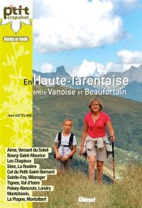En Haute-Tarentaise, entre Vanoise et Beaufortain