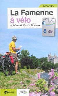 La Famenne à vélo : 10 balades de 17 à 131 kilomètres