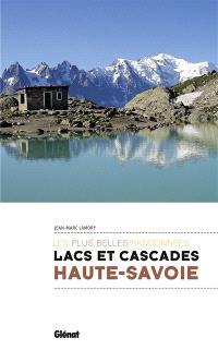 Lacs et cascades de Haute-Savoie : les plus belles randonnées