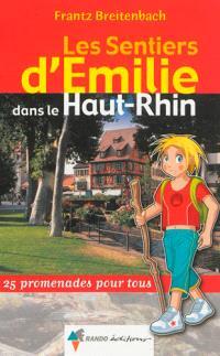 Les sentiers d'Emilie dans le Haut-Rhin : 25 promenades pour tous