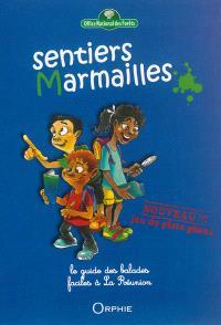 Sentiers marmailles : le guide des balades faciles à La Réunion