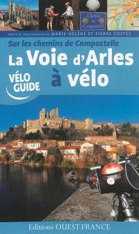 Sur les chemins de Compostelle : la voie d'Arles à vélo