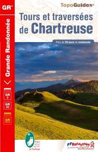 Tours et traversées de Chartreuse : GR9, GR96, GR pays : plus de 20 jours de randonnée
