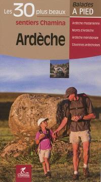 Ardèche : Ardèche rhodanienne, Monts d'Ardèche, Ardèche méridionale, Cévennes ardéchoises