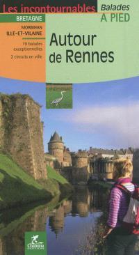 Autour de Rennes : 19 balades exceptionnelles, 2 circuits en ville