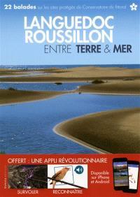 Languedoc-Roussillon entre terre et mer : 22 balades sur les sites protégés du Conservatoire du littoral