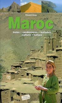 Maroc : treks, randonnées, balades, culture, nature