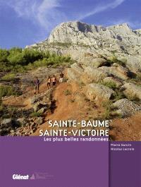 Sainte-Baume, Sainte-Victoire : les plus belles randonnées